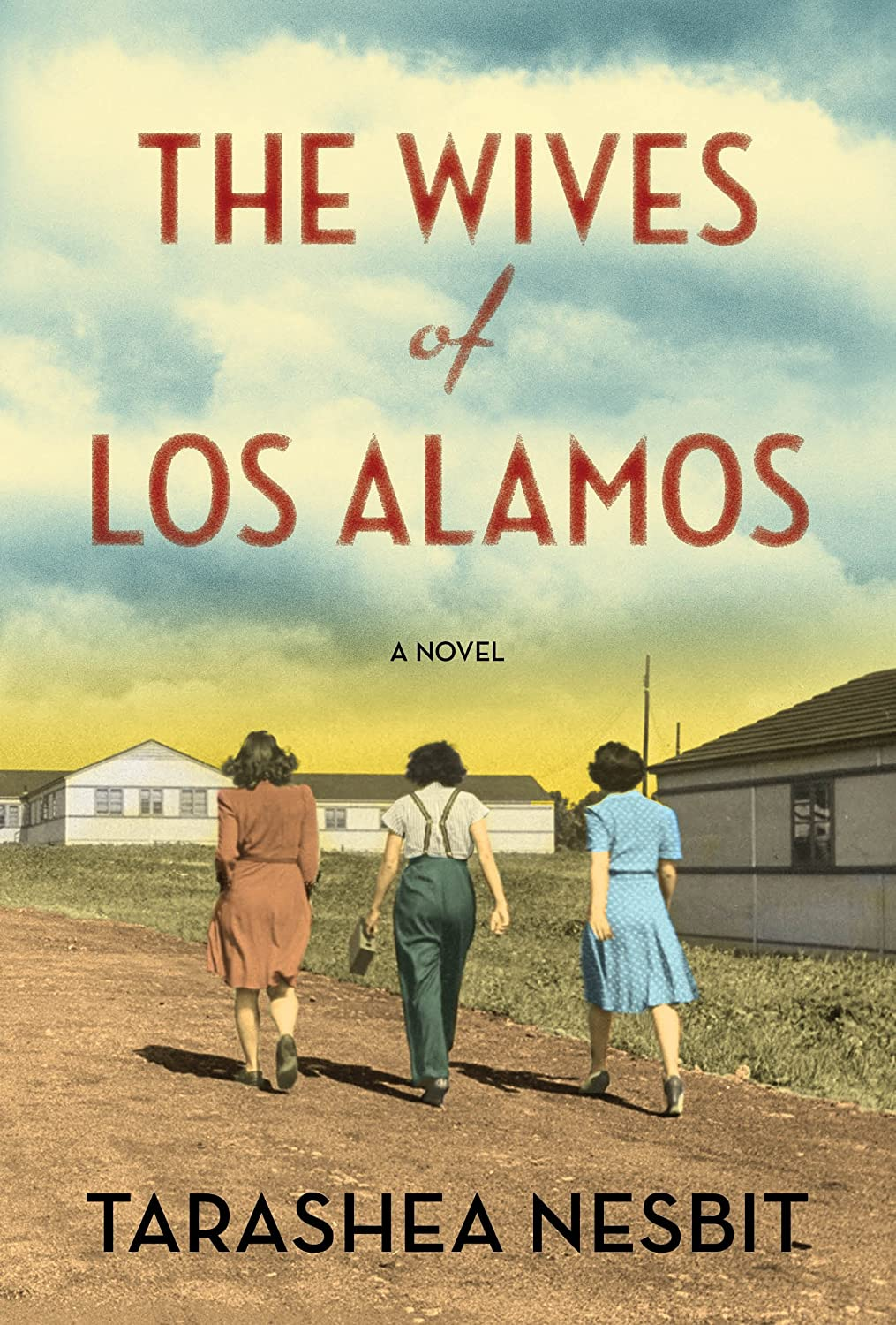 cover: The Wives of Los Alamos by TaraShea Nesbit
