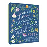 with Love, Adventure, and Wildflowers Notes: 20 Different Notecards & Envelopes (Nature Notecards, Wildflower Notecards, Floral Notecards)