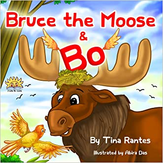 "Children's book:""BRUCE THE MOOSE &BO"":Bedtime story(Book for kids)Beginner reader-values-Funny-Rhymes-read along-series-Animal habitats-Animal book:Mammals-Early ... learning reader-picture book-Preschool"