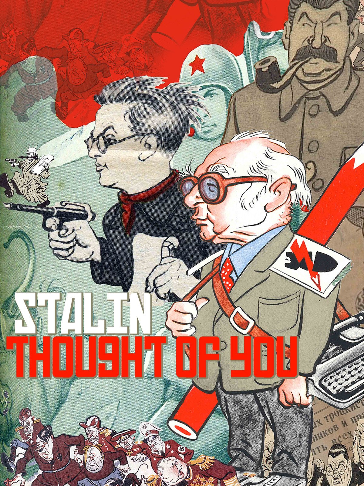 Stalin Thought of You on Amazon Prime Instant Video UK
