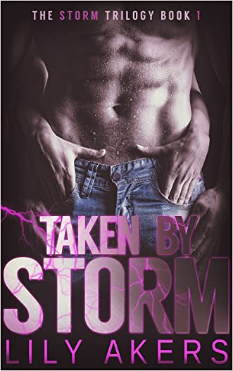 Taken By Storm (The Storm Trilogy Book 1)