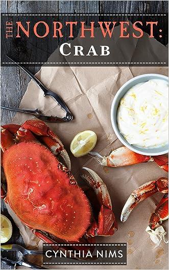 Crab (The Northwest Cookbooks Book 1)