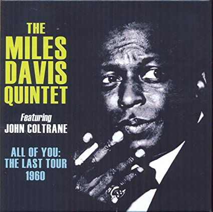 The Miles Davis Quintet – All of You: The Last Tour 1960 (4 CD)