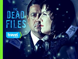 The Dead Files Volume 4