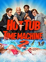Hot Tub Time Machine 2 [HD]