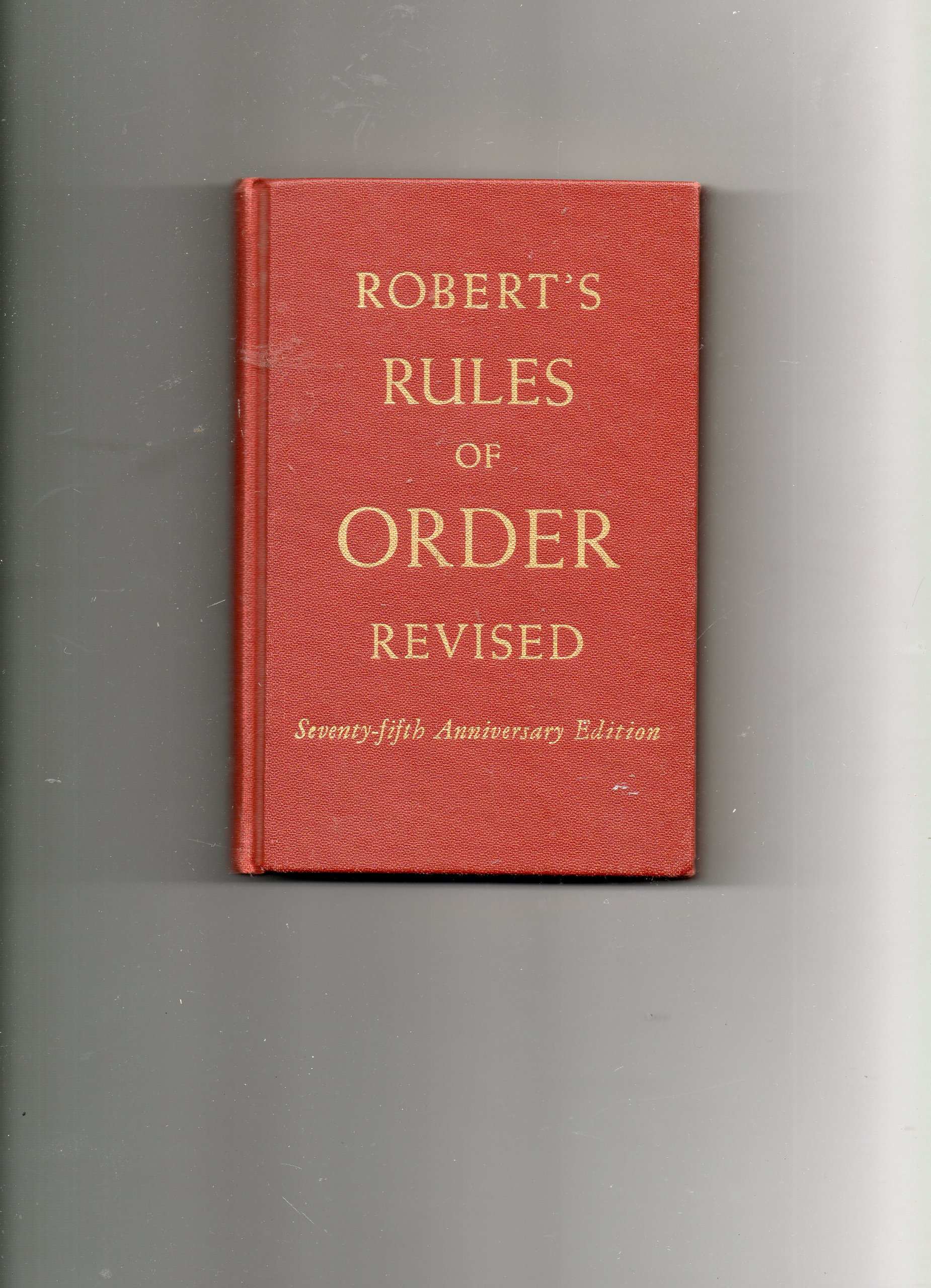 Robert's rules of order, revised, Robert, Henry M