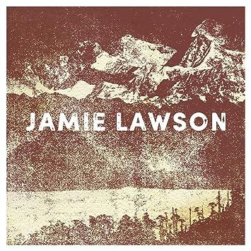 Jamie Lawson – Jamie Lawson