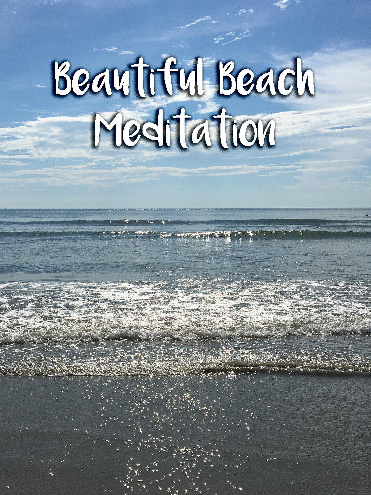 Beautiful Beach Meditation