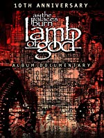 Lamb of God: The Making of As The Palaces Burn Album [HD]