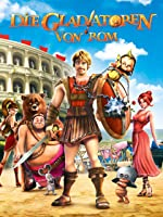 Die Gladiatoren von Rom