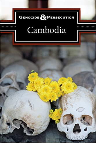 Cambodia (Genocide and Persecution) written by Jeff Hay