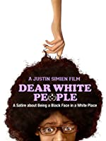 Dear White People [HD]