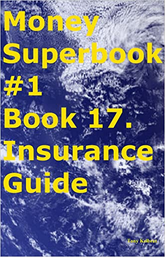 Money Superbook #1 Book 17. Insurance Guide