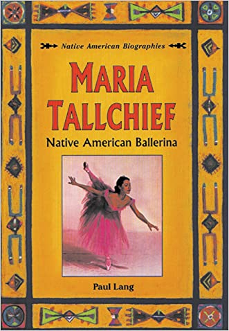 Maria Tallchief: Native American Ballerina (Native American Biographies (Heinemann))