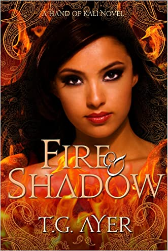 Fire & Shadow (The Hand of Kali #1) (The Hand of Kali Series)