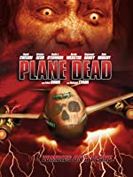 Plane Dead - Zombies on a Plane