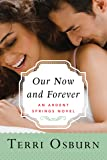 Our Now and Forever