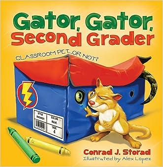Gator, Gator, Second Grader: Classroom Pet or Not?