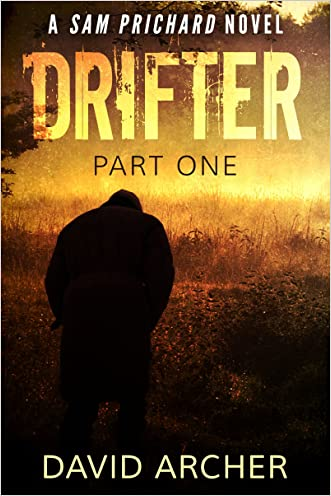 Mystery: Drifter: Part One - A Sam Prichard Mystery Thriller