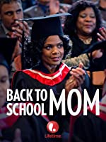 Back to School Mom [HD]