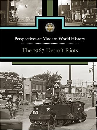 The 1967 Detroit Riots (Perspectives on Modern World History)