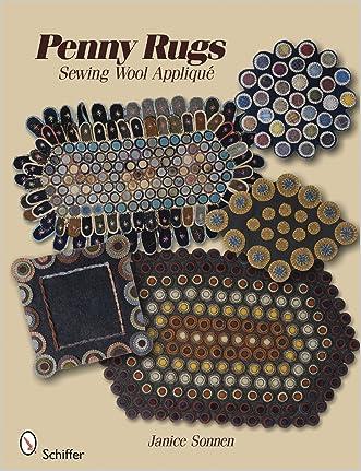 Penny Rugs:  Sewing Wool Applique written by Janice Sonnen