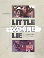Little White Lie [HD]