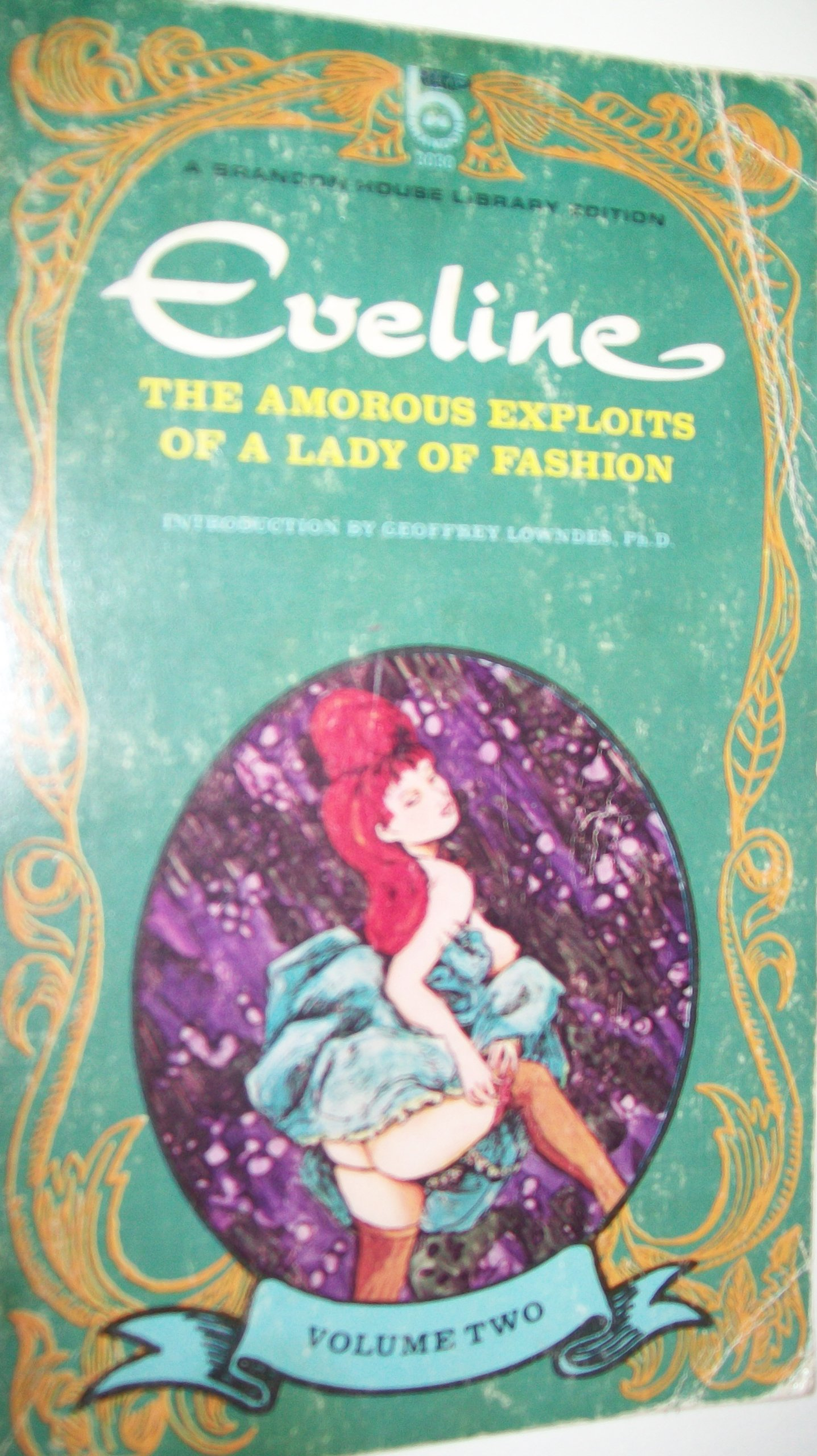 Eveline: The Amorous Exploits Of A Lady Of Fashion - Volume Two, Geoffrey Lowndes, Ph.D. (Introduction)