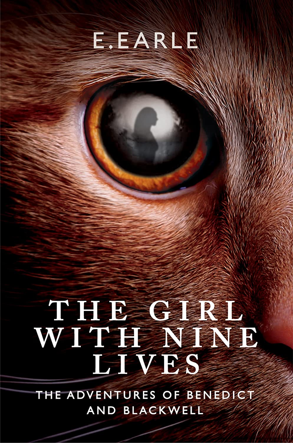 The Girl With Nine Lives (The Adventures of Benedict and Blackwell)
