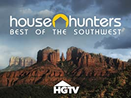 House Hunters: Best of the Southwest Volume 1