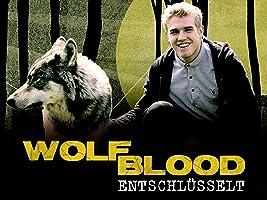 Wolfblood entschl�sselt - Staffel 1