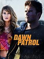 Dawn Patrol [HD]