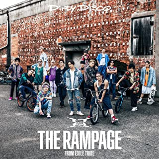 Dirty Disco ダーティー ディスコ(THE RAMPAGE from EXILE TRIBE)