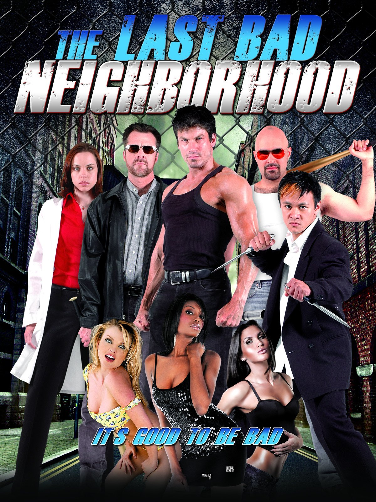 The Last Bad Neighborhood