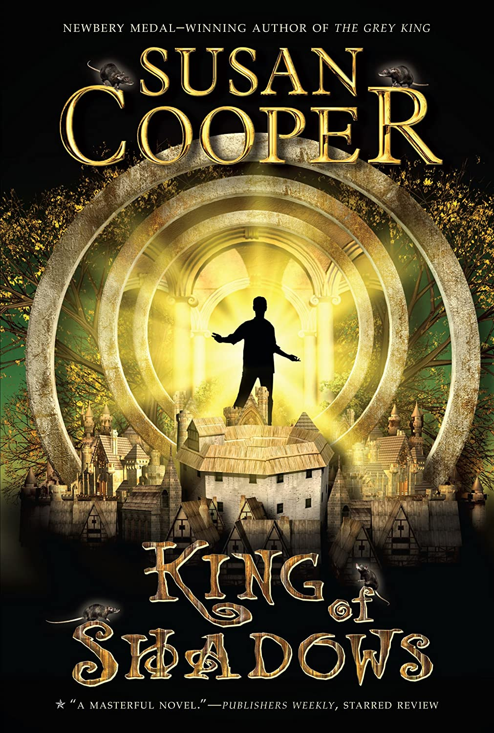 king of shadows by susan cooper Susan mary cooper (born 23 may 1935) is an english author of children's books she is best known for the dark is rising, a contemporary fantasy series set in england and wales, which incorporates british mythology, such as the arthurian legends, and welsh folk heroes for that work, in 2012 she.