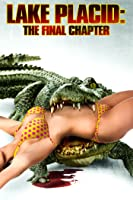 Lake Placid: The Final Chapter Unrated