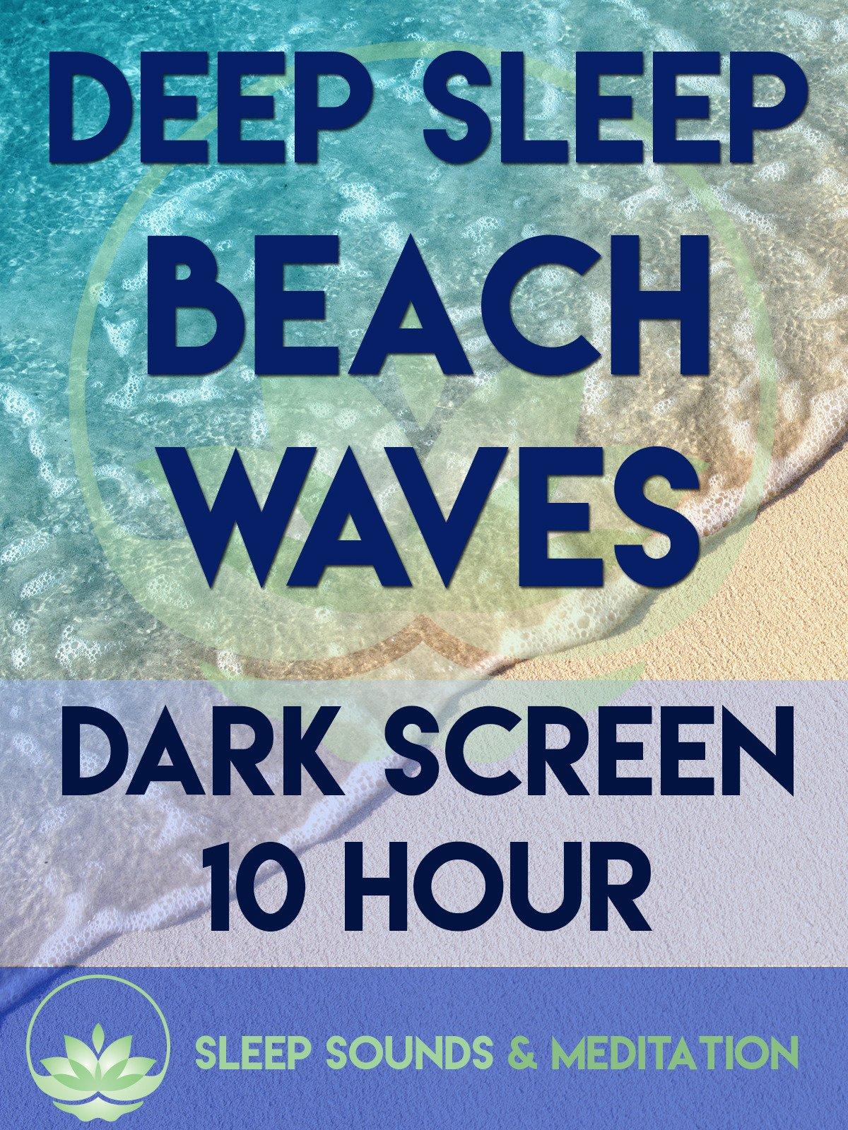 Deep Sleep Beach Waves, Dark Screen 10 Hour