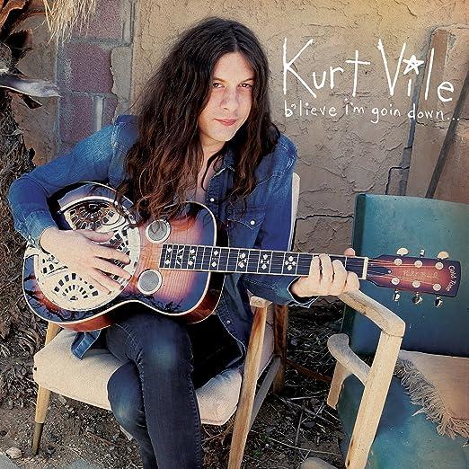 Blieve I'm Goin Down - Kurt Vile