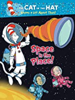 The Cat in the Hat: Space Is the Place!