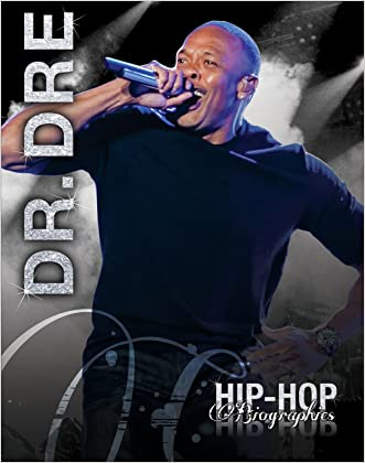 Dr. Dre (Hip-Hop Biographies)
