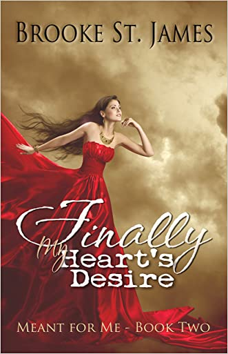 Finally My Heart's Desire (Meant for Me Book 2)