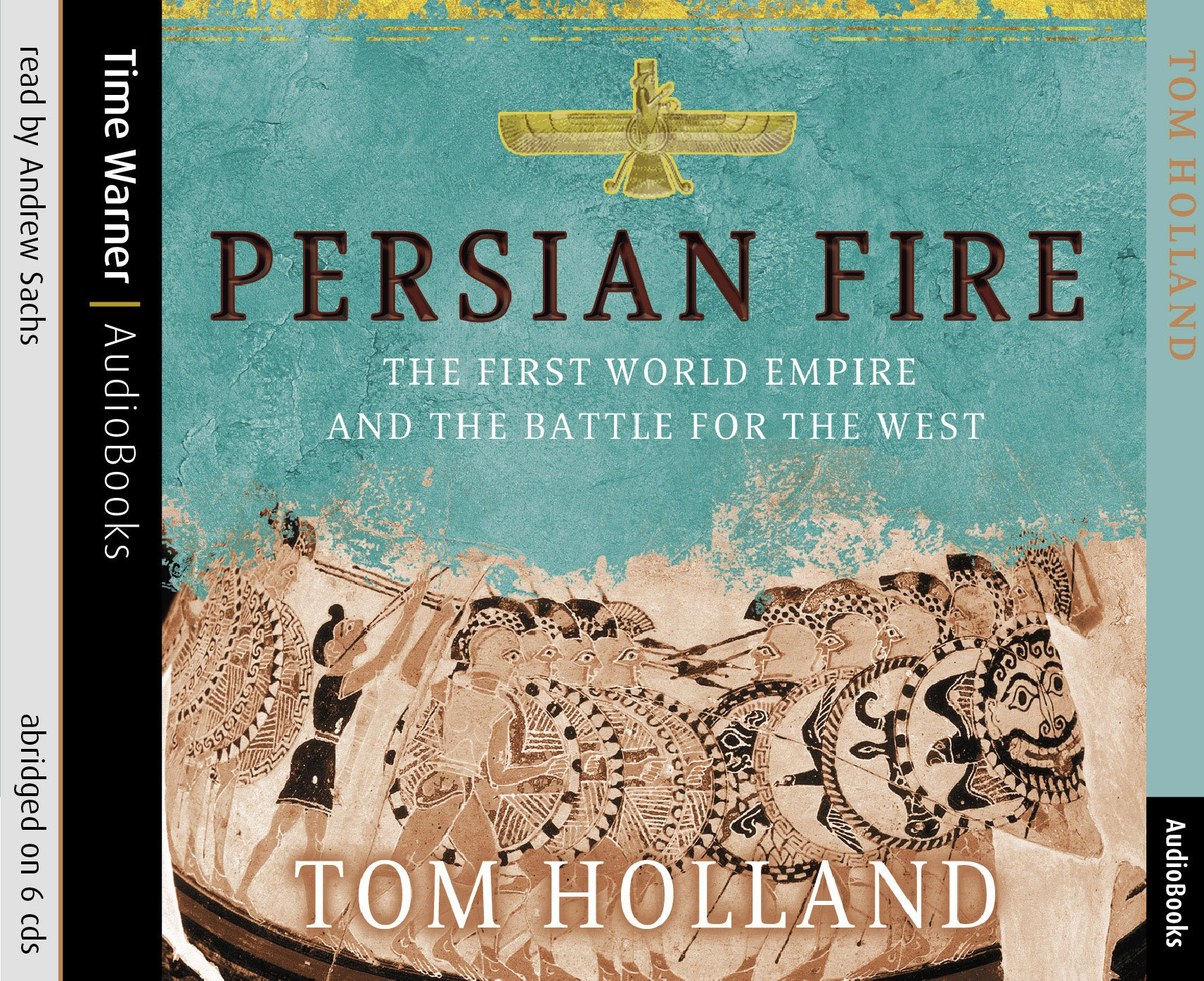 The First World Empire and the Battle for the West [Abridged] - Tom Holland