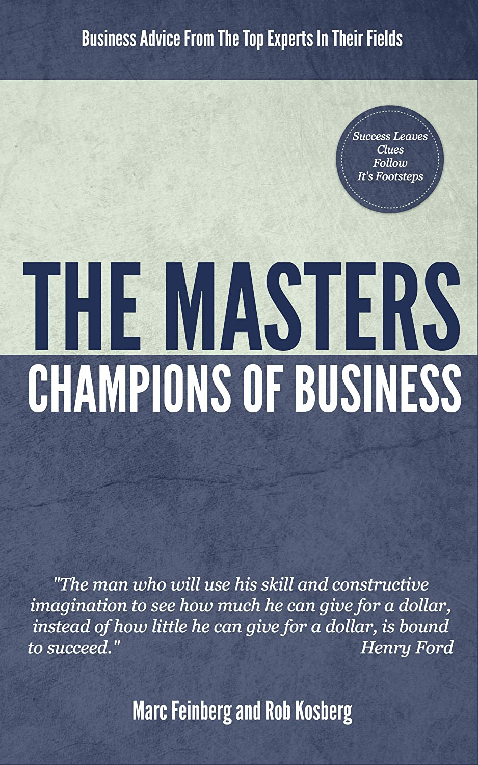 The Masters: Champions of Business by Melvin Claxton