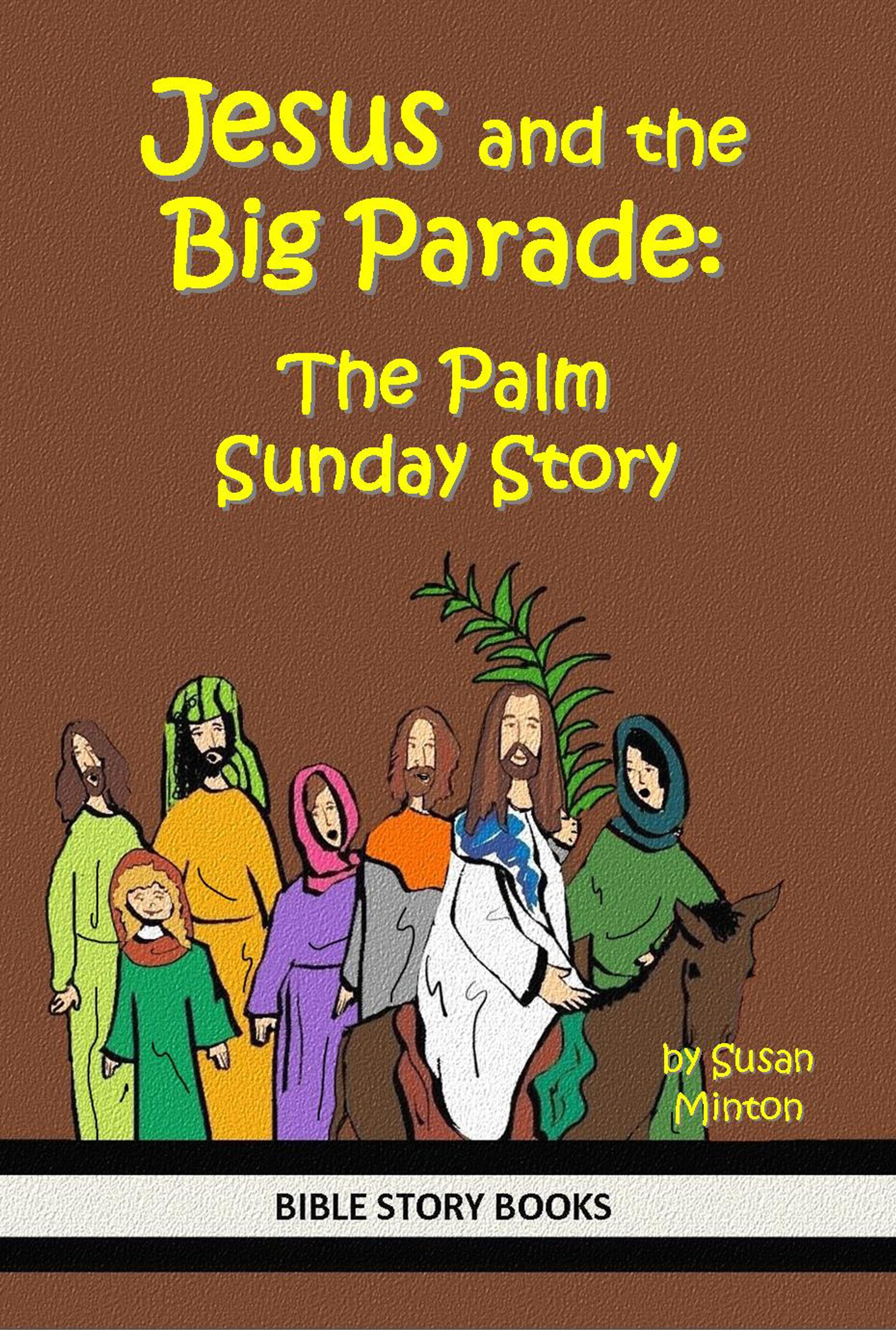 Palm Sunday Donkey Palm Sunday Story Bible