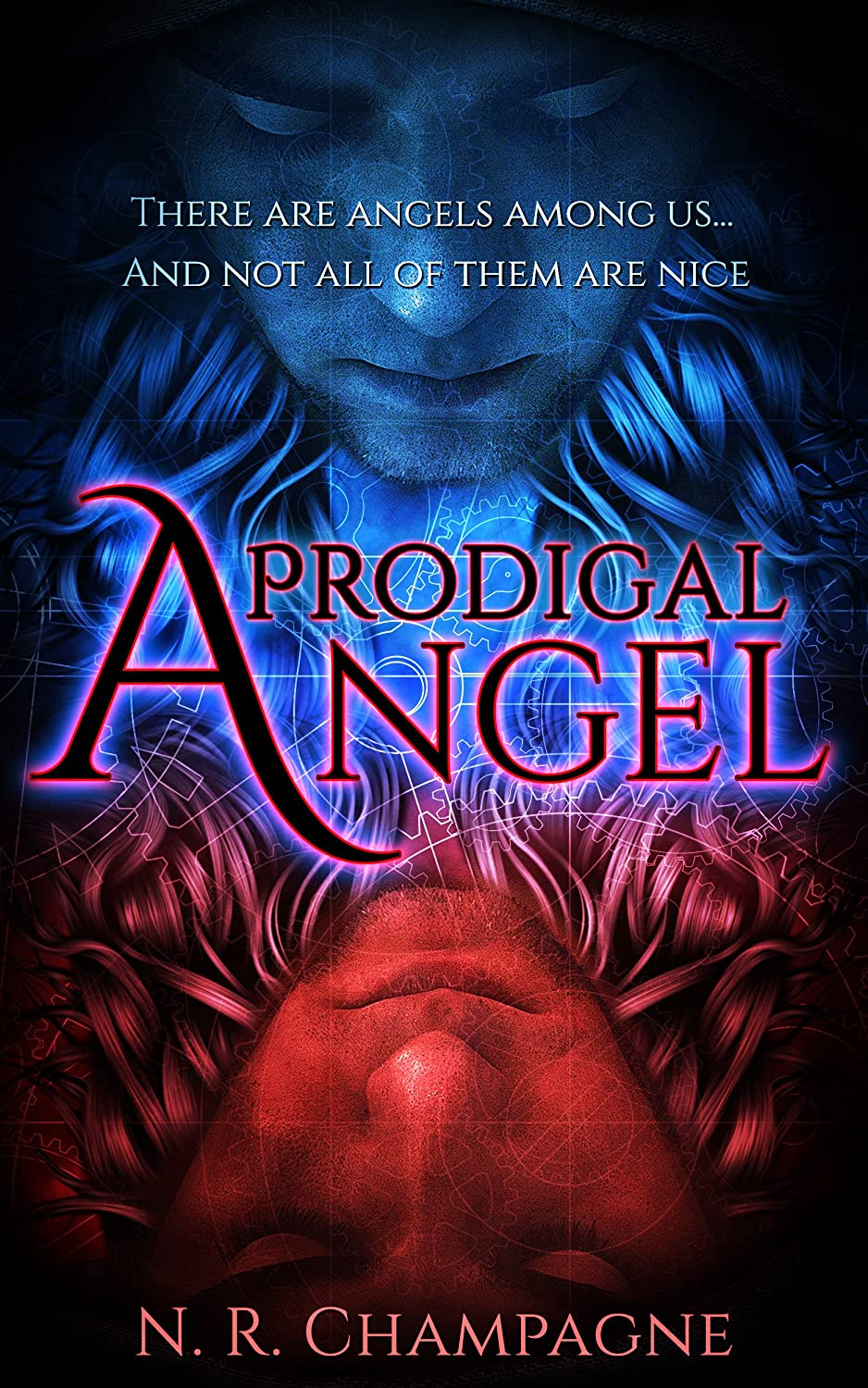 Prodigal Angel (The Watchers Book 1) by N. R. Champagne