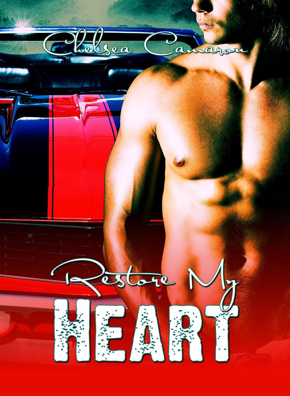 Restore My Heart (Love and Repair Book 1)  - Chelsea Camaron