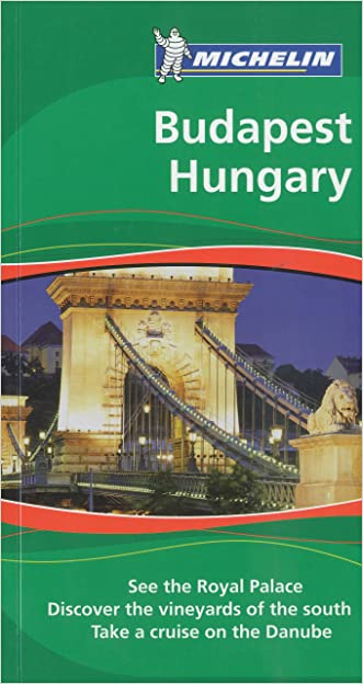 Michelin Green Guide Budapest Hungary, 2e (Green Guide/Michelin) written by Michelin
