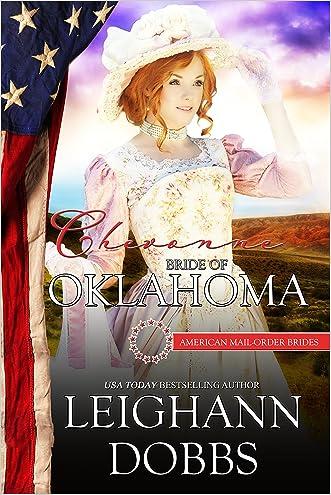 Chevonne: Bride Of Oklahoma (American Mail-Order Brides Series Book 46)