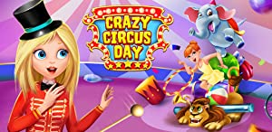 Crazy Circus Day - Show Time! from TabTale LTD