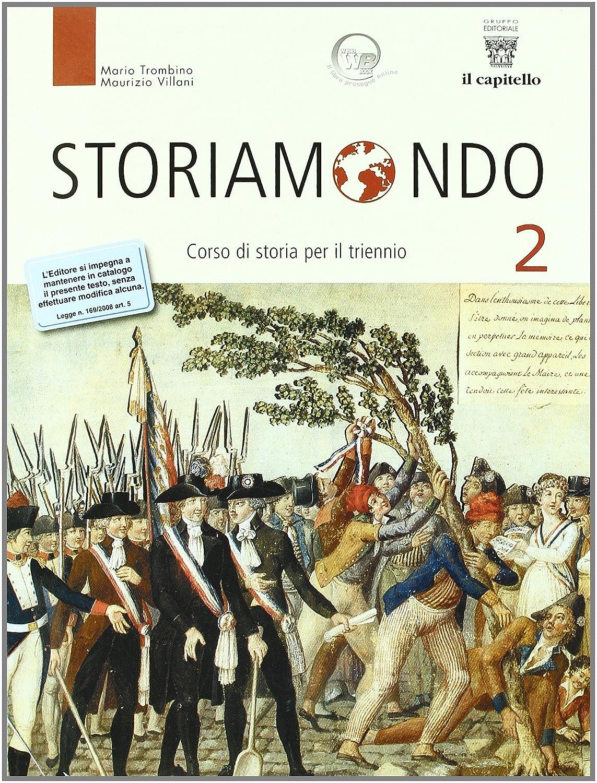 Storiamondo - Volume 2 + Temi, Fonti, Storiografia 2